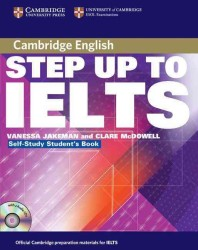 Step Up to Ielts Self-study Pack. (BK&CD-ROM)