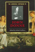 The Cambridge Companion to John Donne (Cambridge Companions to Literature)