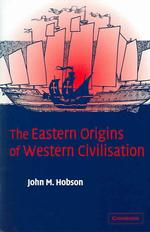 The Eastern Origins of Western Civilization