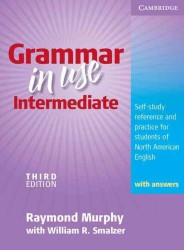Grammar in Use Intermediate Student's Book with Answers. 3rd ed.