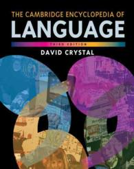 The Cambridge Encyclopedia of Language (3RD)