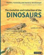 The Evolution and Extinction of the Dinosaurs (2ND)