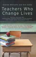 Teachers Who Change Lives