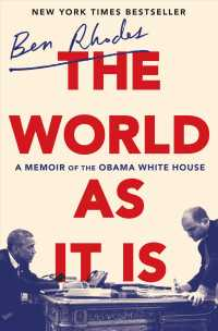 The World as It Is : A Memoir of the Obama White House