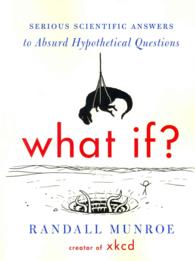 What If? : Serious Scientific Answers to Absurd Hypothetical Questions (OME C-FORMAT)