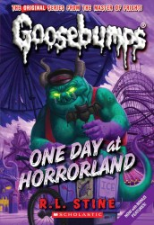 One Day at Horrorland (Goosebumps) (Reprint)
