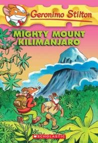 Mighty Mount Kilimanjaro (Geronimo Stilton)