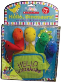 Hello, Dinosaurs! : A Hand-puppet Board Book (Little Scholastic) (BRDBK)