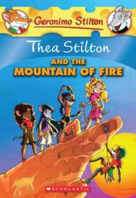 Thea Stilton and the Mountain of Fire (Thea Stilton)