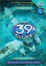 39 CLues 06: In Too Deep