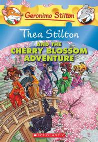 Thea Stilton and the Cherry Blossom Adventure (Geronimo Stilton)