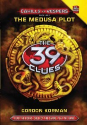Cahills Vs Vespers 1: The Medusa Plot ( 39 Clues )