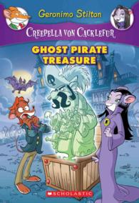 Ghost Pirate Treasure (Creepella Von Cacklefur) (Original)