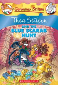 Thea Stilton and the Blue Scarab Hunt (Geronimo Stilton)