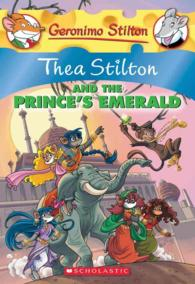 Thea Stilton and the Prince&#039;s Emerald (Geronimo Stilton) (Original)
