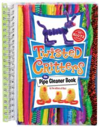 Twisted Critters : The Pipe Cleaner Book (SPI HAR/TO)