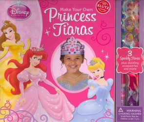 Make Your Own Princess Tiaras (Disney Princess) (ACT CSM NO)