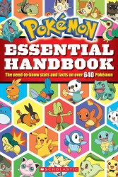 Pokemon Essential Handbook : The Need-to-Know Stats and Facts on over 640 Pokemon