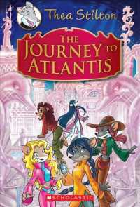 The Journey to Atlantis (Thea Stilton)