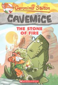 The Stone of Fire (Geronimo Stilton Cavemice)