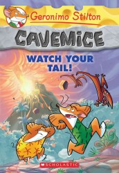 Watch Your Tail! (Geronimo Stilton Cavemice)