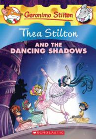 Thea Stilton and the Dancing Shadows (Geronimo Stilton)