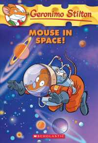 Mouse in Space! (Geronimo Stilton) (Reprint)