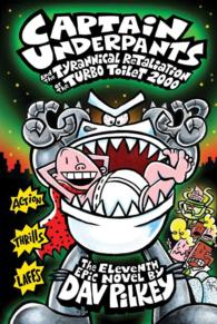 Captain Underpants and the Tyrannical Retaliation of the Turbo Toilet 2000 (Captain Underpants)