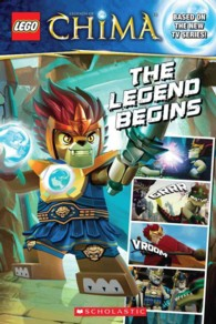 The Legend Begins (Lego Legends of Chima Comic Readers)