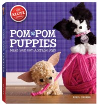 Pom-Pom Puppies : Make Your Own Adorable Dogs (BOX NOV PC)