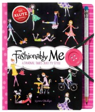 Fashionably Me : A Journal That's Just My Style