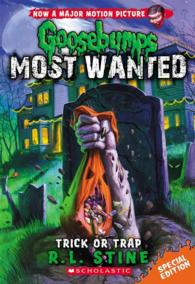 Trick or Trap (Goosebumps Most Wanted) (Special)