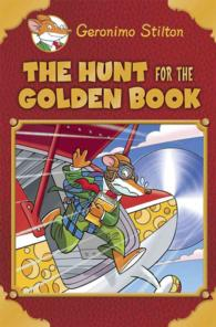 The Hunt for the Golden Book : Plus a Bonus Mini Mystery and Cheesy Jokes! (Geronimo Stilton Special Edition) (TRA)