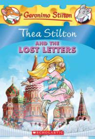 Thea Stilton and the Lost Letters (Thea Stilton)