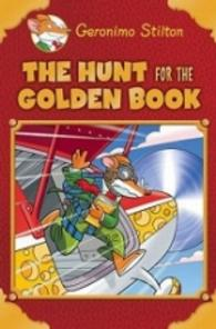 THE HUNT FOR THE GOLDEN BOOK