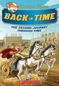 Back in Time : The Second Journey through Time (Geronimo Stilton Special Edition)
