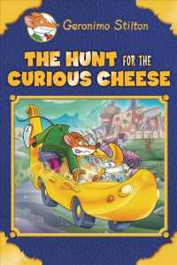 The Hunt for the Curious Cheese (Geronimo Stilton Special Edition)