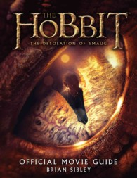 The Hobbit : The Desolation of Smaug Official Movie Guide (MTI)