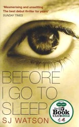 Before I Go to Sleep -- Paperback