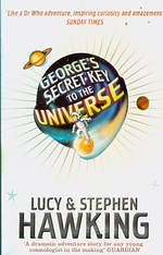 George's Secret Key to the Universe (George's Secret Key to the Universe) -- Paperback