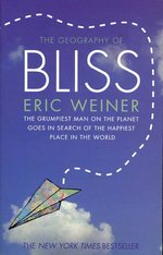 Geography of Bliss -- Paperback