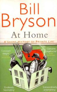 At Home : A Short History of Private Life -- Paperback