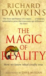 Magic of Reality : How we know what&#039;s really true -- Paperback