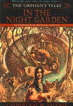 The Orphan's Tales : In the Night Garden