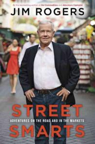 Street Smarts : Adventures on the Road and in the Markets -- Paperback