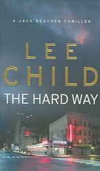 Hard Way (Jack Reacher Novel) -- Paperback (New ed)