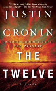 The Twelve (Passage Trilogy 2)(OME A-Format)