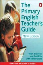 Primary English Teachers Guide (N/e)