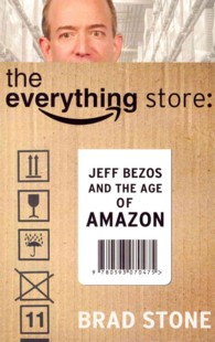 Everything Store: Jeff Bezos and the Age of Amazon -- Paperback (English Language Edition)
