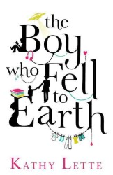 Boy Who Fell to Earth -- Paperback